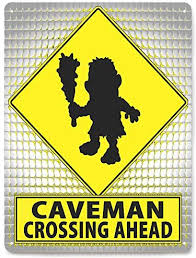 Amazon Com Caveman Funny Metal Street Sign Kids Room Gift Decor Gift Kids Room Decor 143 Other Products Garden Outdoor