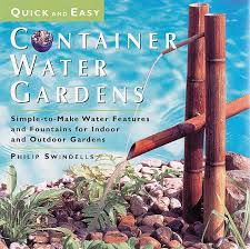 quick and easy container water gardens
