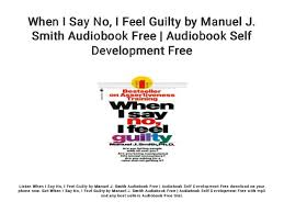 When I Say No... I Feel Guilty by Manuel J. Smith Audiobook Free | Au…