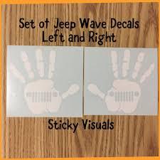 Jeep Hand Wave Window Decal Sticker Pick Size Color In 2020 Custom Vinyl Decal Window Decals Decals Stickers