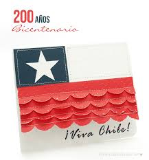 Una Tarjeta Para Decir Viva Chile Viva Mi Tierra Felices