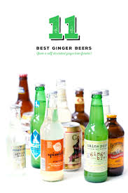 11 best ginger beers love and olive oil
