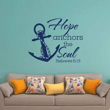 Art Decor Hope Anchors The Soul Hebrews Wall Stickers Home Decor Living Room Diy Removable Wall Decals Vinyl Poster M470 Wall Stickers Aliexpress