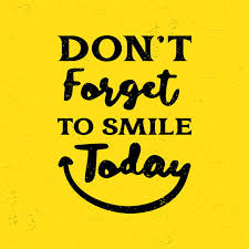 motivational quotes poster text do not forget to smile happy