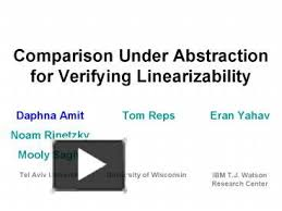 PPT – Comparison Under Abstraction for Verifying Linearizability PowerPoint  presentation   free to view - id: 7797-ZWViM