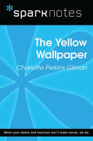 sparknotes the yellow wallpaper study