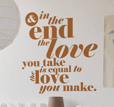 Beatles And In The End Song Lyric Wall Sticker Tenstickers