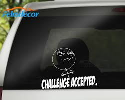 Funny Meme Face Challenge Accepted Vinyl Sticker Car Decal Waterproof Removable Art Car Window Decals Funny L295 Car Stickers Aliexpress
