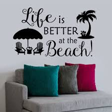 Beach House Wall Decal Life Is Better At The Beach Lettering