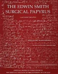 Edwin Smith Surgical Papyrus. Volume 1 : James H. Breasted ...
