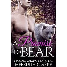 A Promise to Bear (Second Chance Shifters, #3) by Meredith Clarke