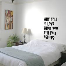 Amazon Com Why Fall In Love When You Can Fall Asleep Funny Quotes Wall Art Vinyl Decal 21 X 22 Decoration Vinyl Sticker Sarcastic Wall Art Decal Love Quote