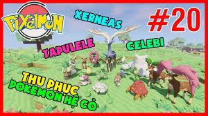 Pixelmon Reforged #20 : XERNEAS, CELEBI, TAPULELE cùng Xuất Hiện và Thử  thách POKEMON HỆ CỎ - YouTube
