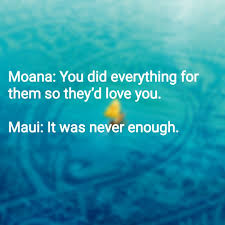 moana quote this are the saddest words i have ever heard moana