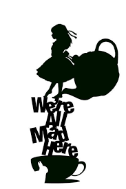 Were All Mad Here Vinyls Decal Alice In Wonderland Wonderland Alice