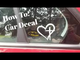 How To Make A Car Decal Using A Cricut Explore Air 2 Youtube