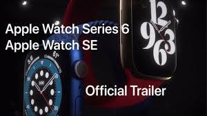 Apple Watch Series 6 - Official Trailer ...
