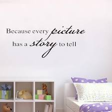 Because Every Picture Has A Story To Tell Wall Decal Vinyl Decor Home Sticker Buy At A Low Prices On Joom E Commerce Platform