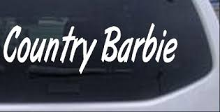 Country Barbie Car Or Truck Window Decal Sticker Rad Dezigns