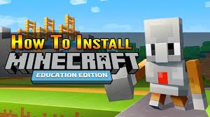 Install Minecraft Education Edition ...