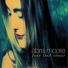 Abra Moore - Four Leaf Clover (1997, CD)   Discogs