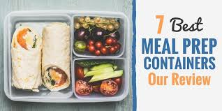 7 best meal prep containers our review