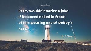 humor quotes of k c harry quote pictures