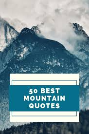 best mountain quotes for instagram captions