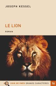"""Résultat de recherche d'images pour """"Kessel, Joseph     Le Lion"""""""