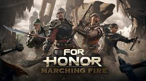 Marching Fire - For Honor Update