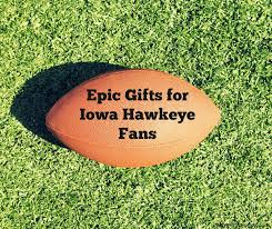 epic gifts for iowa hawkeye fans