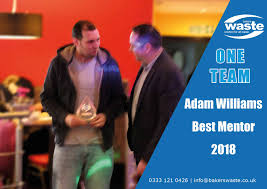 adam williams - best mentor - Bakers Waste