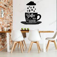 Creative Coffee Always A Idea Good Quote Vinyl Wall Decal Beans Cup Saying Kitchen Stickers Mural Restaurant Decoration Rb318 Wall Stickers Aliexpress