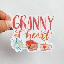 Granny At Heart Sticker Decal Shop Sticker Decals And Stationery Online