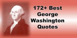 best george washington quotes dom war religion famous