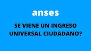 ANSES, ES POSIBLE UN INGRESO UNIVERSAL CIUDADANO EN ARGENTINA - YouTube