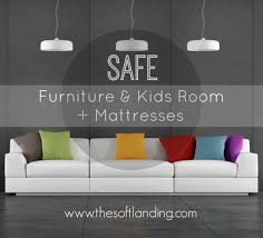How To Find Safe Furniture Mattresses For Kids Rooms