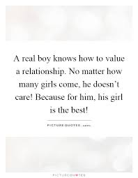 a real boy knows how to value a relationship no matter how many