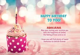 Wishes Adriana for Happy Birthday.