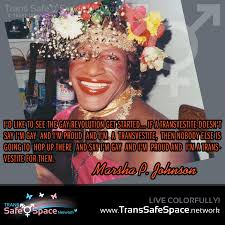 Marsha P. Johnson Quote | Trans Safe⚧Space Network | A ...