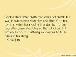 god relationship man quotes top quotes about god