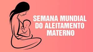 Semana de Aleitamento Materno destaca importância da amamentação ...