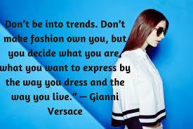 fashion quotes yang pasti menginspirasi kamu