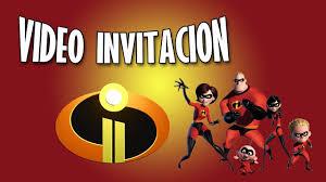 Los Increibles 2 Disney Pixar Video Invitacion Youtube
