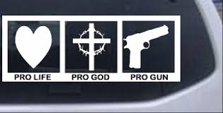 Pro Life Pro God Pro Gun Car Or Truck Window Decal Sticker Rad Dezigns