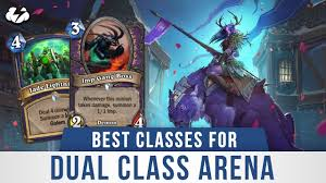 Dual-class Arena guide: Best hero ...