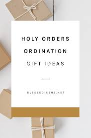 holy orders ordination gift guide