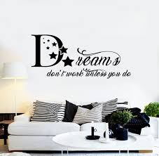 Vinyl Wall Decal Motivational Quote Words Dream Bedroom Art Stickers M Wallstickers4you