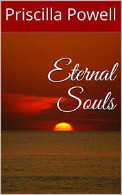 Eternal Souls (Eternal Love Book 1) by Priscilla Powell