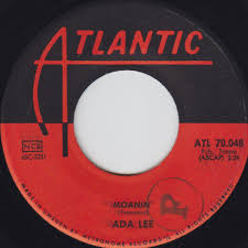 Ada Lee - You Always Hurt The One You Love / Moanin' (Vinyl) | Discogs